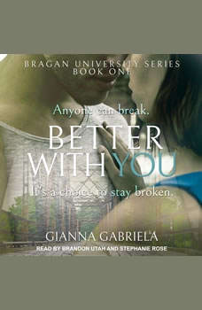 Better With You, Gianna Gabriela