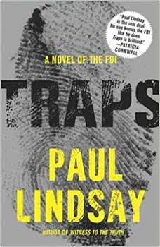 Traps: A Novel of the FBI A Novel of the FBI, Paul Lindsay