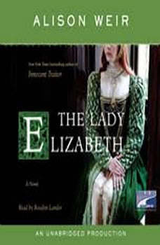 The Lady Elizabeth, Alison Weir