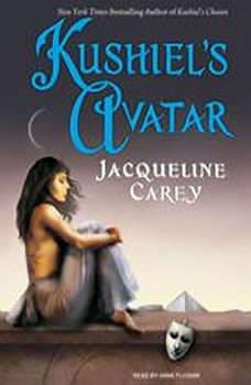 Kushiel's Avatar, Jacqueline Carey