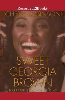 Sweet Georgia Brown, Cheryl Robinson