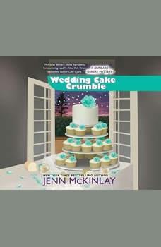 Wedding Cake Crumble, Jenn McKinlay