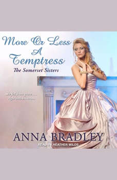 More or Less a Temptress , Anna Bradley