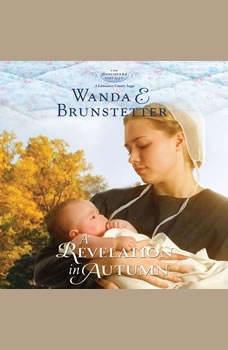 A Revelation in Autumn, Wanda E Brunstetter