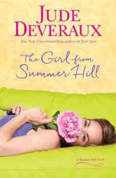 The Girl from Summer Hill: A Summer Hill Novel, Jude Deveraux