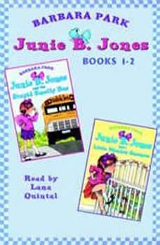 Junie B. Jones: Books 1-2: Junie B. Jones #1 and #2, Barbara Park