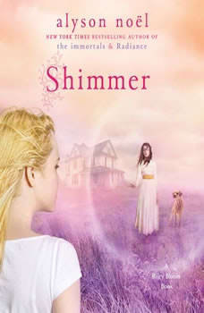 Shimmer: A Riley Bloom Book A Riley Bloom Book, Alyson Noel