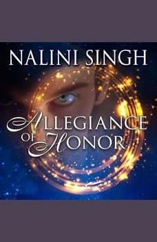 Allegiance of Honor, Nalini Singh