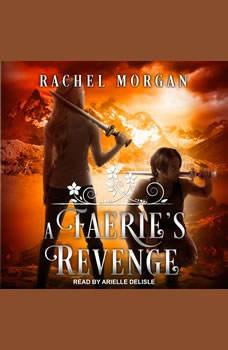 A Faerie's Revenge, Rachel Morgan