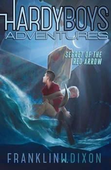 Secret of the Red Arrow, Franklin W. Dixon