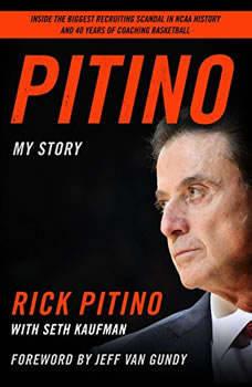 Pitino: My Story, Rick Pitino