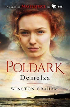 Demelza: A Novel of Cornwall, 1788-1790, Winston Graham