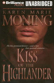 Kiss of the Highlander, Karen Marie Moning