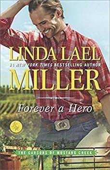 Forever a Hero, Linda Lael Miller