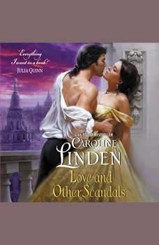 Love and Other Scandals, Caroline Linden