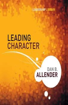Leading Character, Dan B. Allender, PLLC