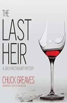 The Last Heir: A Jack MacTaggart Mystery, Chuck Greaves