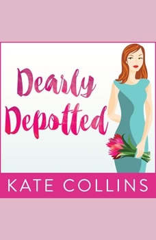Dearly Depotted, Kate Collins