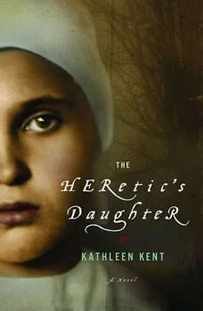 The Heretic's Daughter, Kathleen Kent