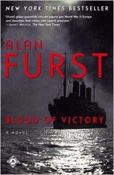 Blood of Victory, Alan Furst