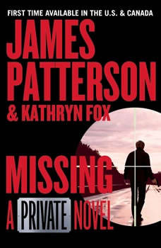 Missing: A Private Novel A Private Novel, James Patterson