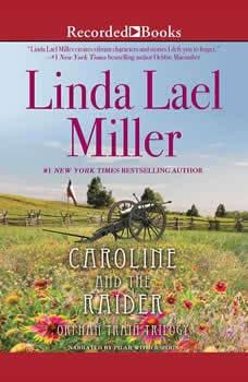 Caroline And The Raider, Linda Lael Miller
