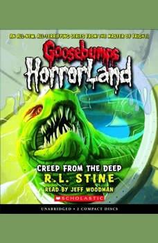 Goosebumps HorrorLand #2: Creep from the Deep, R.L. Stine