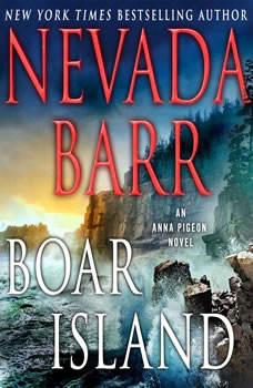 Boar Island: An Anna Pigeon Novel An Anna Pigeon Novel, Nevada Barr