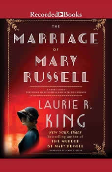 The Marriage of Mary Russell: A short story featuring Mary Russell and Sherlock Holmes, Laurie R. King