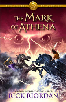 The Heroes of Olympus, Book Three: The Mark of Athena, Rick Riordan