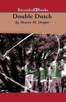 Double Dutch, Sharon M. Draper