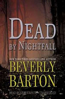 Dead by Nightfall: The Dead By Trilogy, Book 3, Beverly Barton