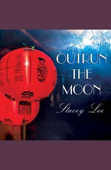 Outrun the Moon, Stacey Lee