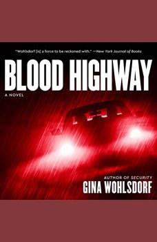 Blood Highway, Gina Wohlsdorf