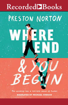 Where I End and You Begin, Preston Norton
