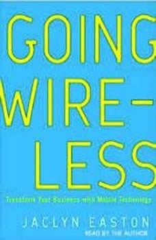 Going Wireless, Jaclyn Easton