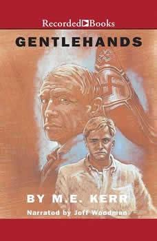 Gentlehands, M.E. Kerr