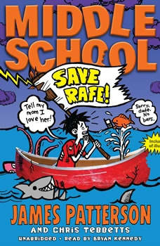 Middle School: Save Rafe!, James Patterson