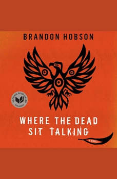 Where the Dead Sit Talking, Brandon Hobson