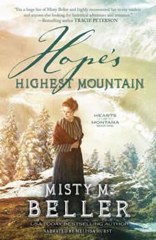 Hope's Highest Mountain, Misty M. Beller