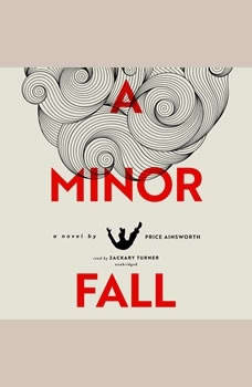 A Minor Fall, Price Ainsworth