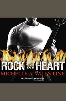 Rock the Heart, Michelle A. Valentine