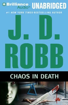 Chaos in Death, J. D. Robb