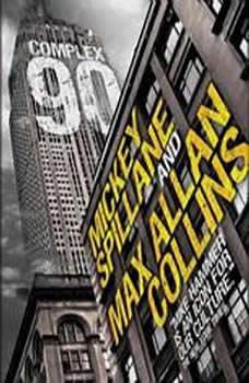 Complex 90, Mickey Spillane and Max Allan Collins