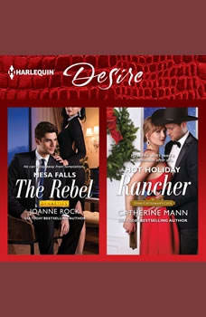 The Rebel & Hot Holiday Rancher, Joanne Rock