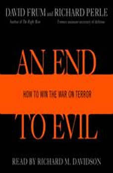 An End to Evil: How to Win the War on Terror, David Frum