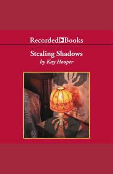 Stealing Shadows, Kay Hooper