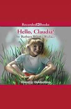 Hello, Claudia!, Barbara Brooks Wallace