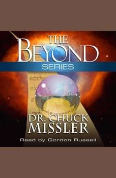 The Beyond Series, Chuck Missler