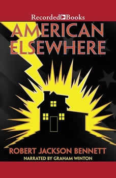 American Elsewhere, Robert Jackson Bennett